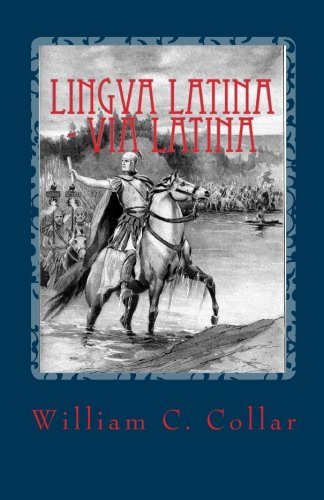 9781452868844: Lingva Latina - Via Latina: Easy Latin Reader (Latin Edition)