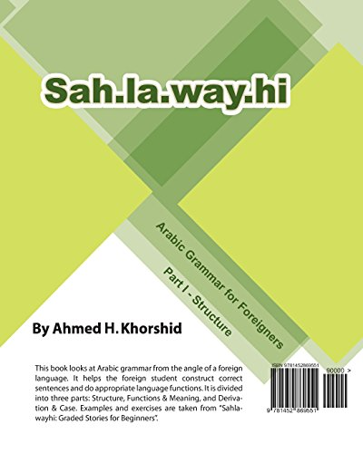 9781452869551: Sahlawayhi Arabic Grammar for Foreigners Part I: Structure: Volume 1