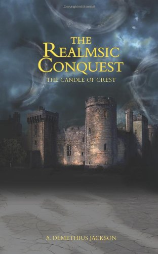 9781452869636: The Realmsic Conquest: The Candle of Crest