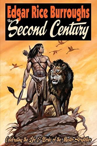 9781452871738: EDGAR RICE BURROUGHS The Second Century: Celebrating the Life & Works of the Master Storyteller