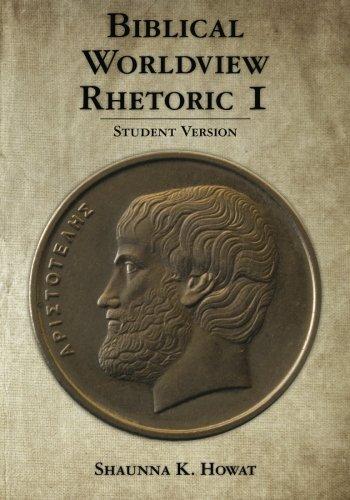 9781452871776: Biblical Worldview Rhetoric 1: Student Version
