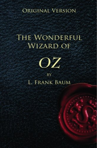 9781452873558: The Wonderful Wizard of Oz - Original Version