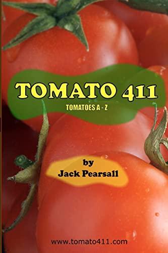 9781452873633: Tomato 411: Tomatoes A - Z
