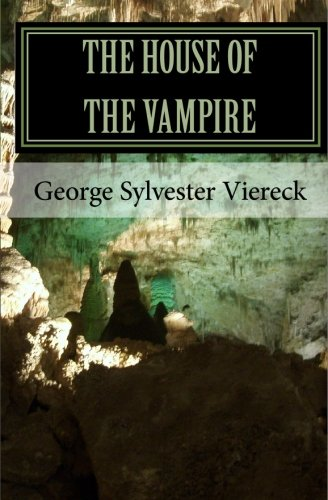 9781452874333: The House Of The Vampire