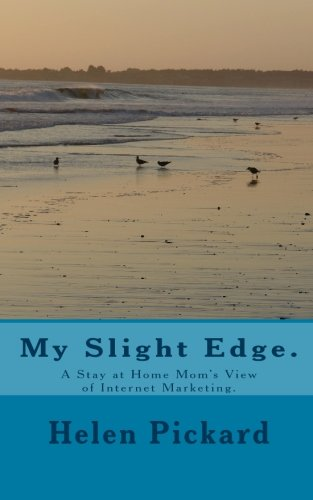 My Slight Edge.: A Stay at Home: Helen Pickard