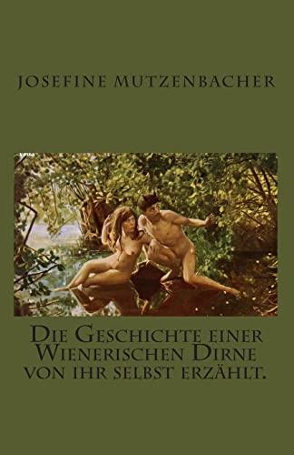 9781452876788: Die Geschichte einer Wienerischen Dirne von ihr selbst erzählt. (German Edition)