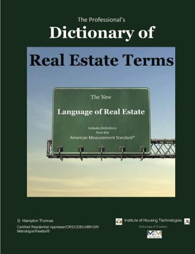 The Professional's Dictionary of Real Estate Terms: The New Language of Real Estate: Thomas, D...