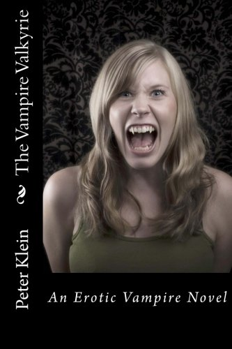 9781452877792: The Vampire Valkyrie: (The Dancing Valkyrie Book 2)