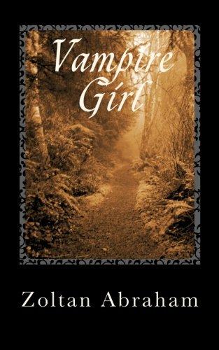 9781452879086: Vampire Girl: Book One of Vampires