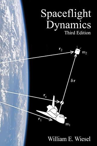 9781452879598: Spaceflight Dynamics: Third Edition