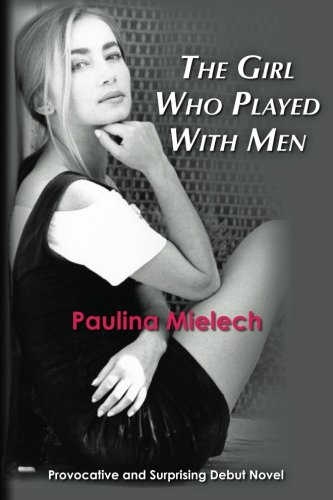 9781452879796: The Girl Who Played With Men