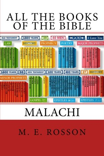 All the Books of the Bible-Volume 40-The Book of Malachi: M. E. Rosson
