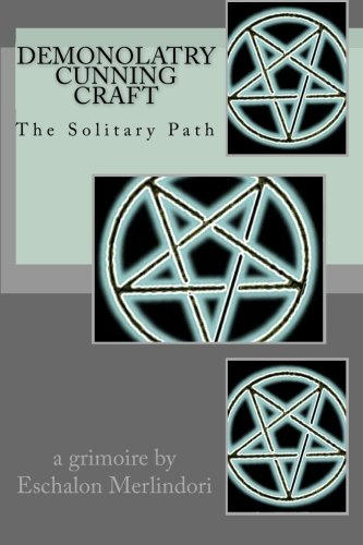 9781452884899: Demonolatry Cunning Craft: The Solitary Path