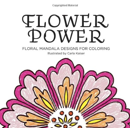 9781452885322: Flower Power: A Botanical Coloring Book