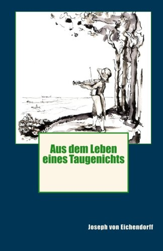 9781452885568: Aus dem Leben eines Taugenichts (German Edition)