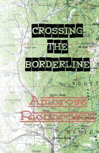 Crossing the Borderline: a Whittier Brand mystery: Richardson, Ambrose