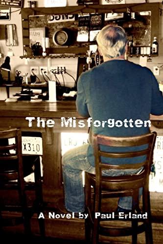 9781452889313: The Misforgotten