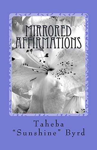 Mirrored Affirmations: Taheba Sunshine Byrd