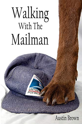 Walking with the Mailman (Paperback) - Austin Brown