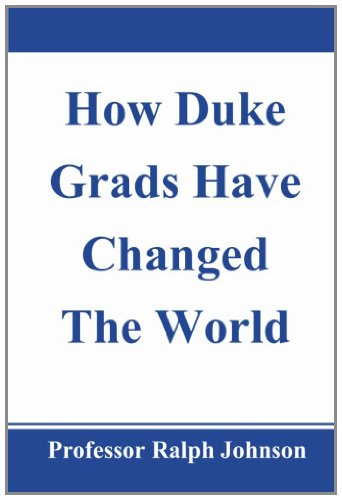 9781452893532: How Duke Grads Have Changed The World