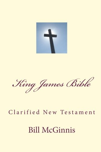 9781452893617: King James Bible: Clarified New Testament