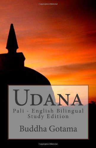 9781452894737: Udana: Pali - English Bilingual Study Edition