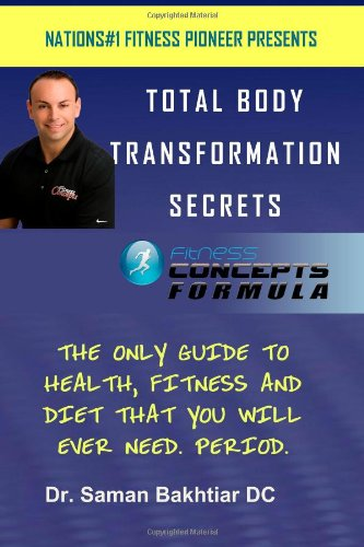 9781452894751: Total Body Transformation Secrets: Fitness Concepts Formula