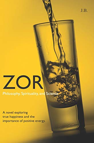 9781452895406: Zor: Philosophy, Spirituality, and Science