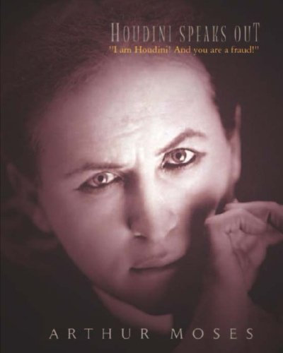9781452895413: Houdini Speaks Out: