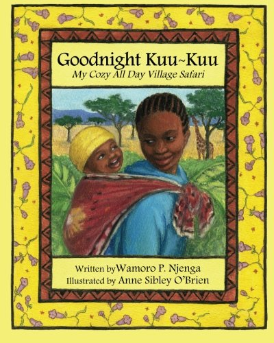 9781452895529: Goodnight Kuu~Kuu: My Cozy All Day Village Safari