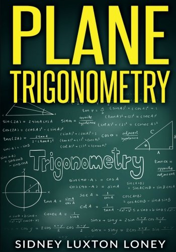 9781452898490: Plane Trigonometry: SL Loney's Original Classic