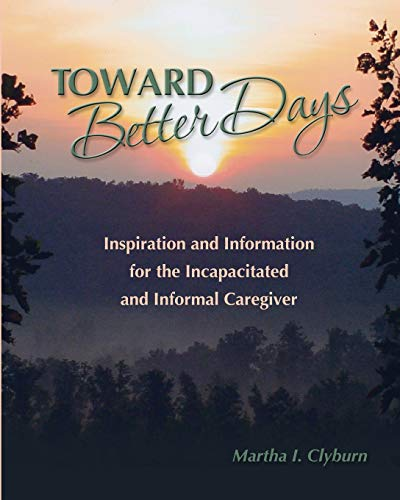 9781452899541: Toward Better Days