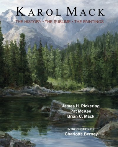 9781452899978: Karol Mack: The History, The Sublime, The Paintings