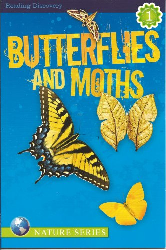 Butterflies and Moths (Reading Discovery) Reading Level