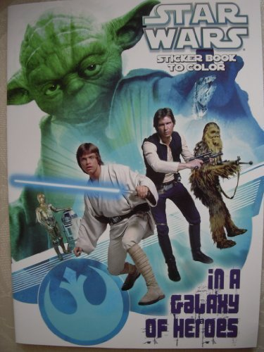 Star Wars in a Galaxy of Heroes Sticker Book to Color