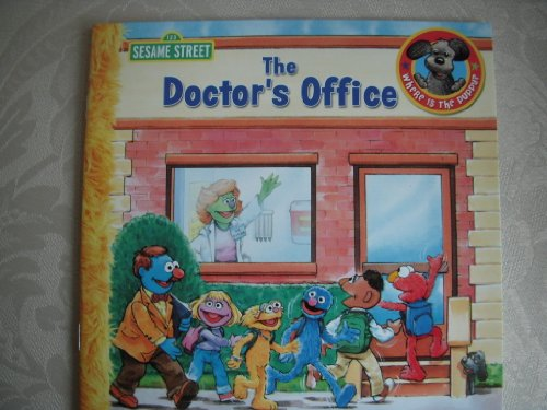 9781453053522: The Doctor's Office - 123 Sesame Street (Where is the puppy?, The Doctor's Office)