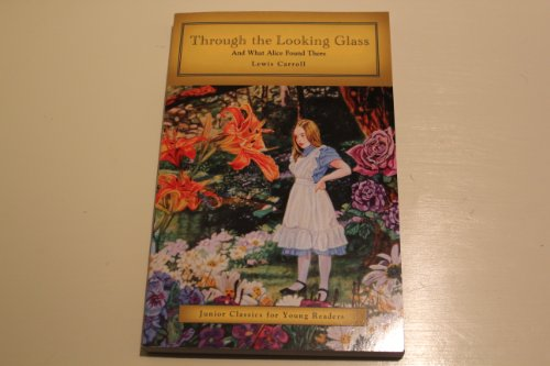 9781453055489: Through the Looking Glass (Junior Classics for Young Readers)