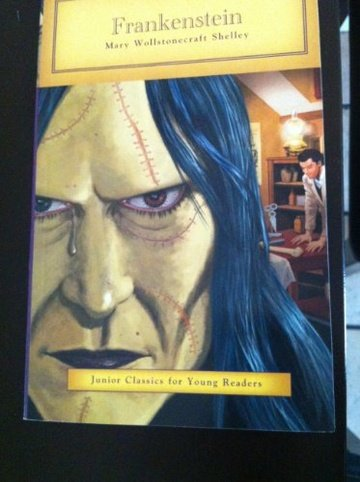 Frankenstein: Junior Classics for Young Readers: Shelley, Mary Wollstonecraft