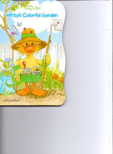 9781453063026: Witzy's Colorful Garden (Little Suzy's Zoo)