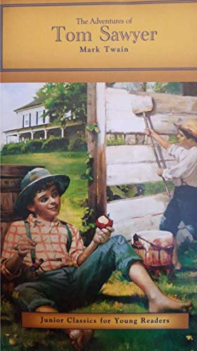 The Adventures of Tom Saywer (Junior Classics: Mark Twain