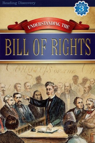 9781453064856: Understanding the Bill of Rights (Reading Discovery)