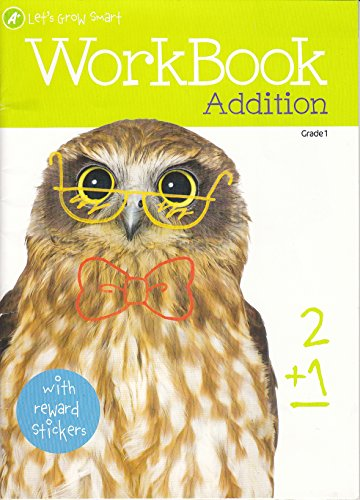 Workbook Addition Grade 1: A+ Let's Grow