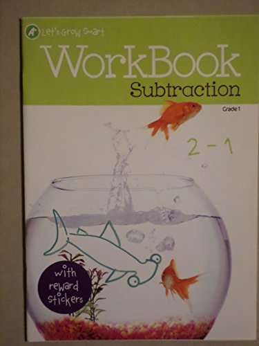 A+ Let's Grow Smart Workbook: Subtraction (Grade 1): Bendon Publishing International, Inc.