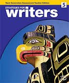 Strategies for Writers: Next Generation Assessment Edition Teacher's Edition Level 5: ...