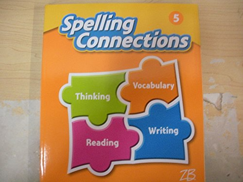 9781453117279: Spelling Connections Grade 5