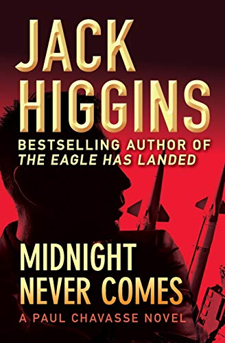9781453200148: Midnight Never Comes (The Paul Chavasse Novels)