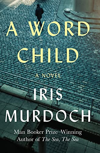 9781453201152: A Word Child: A Novel