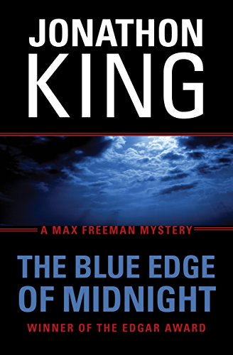 The Blue Edge of Midnight: A Max: King, Jonathon
