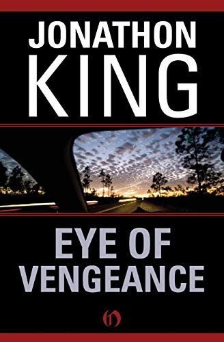 Eye of Vengeance: Jonathon King