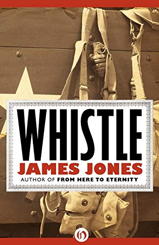 9781453218495: Whistle (The World War II Trilogy)